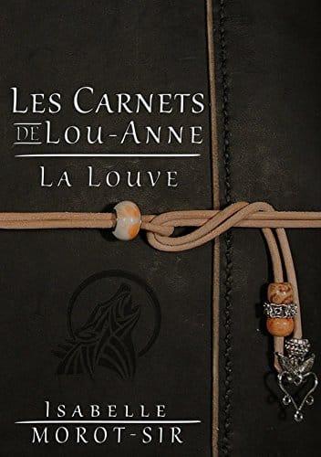 Couverture des carnets de Lou-Anne : la louve